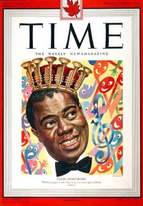 Armstrong on the cover of TIME in 1949, the year he was crowned king of the Zulu Krewe at Mardi Gras in his home town of New Orleans.